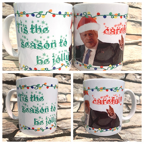 'Tis the season to be jolly ... careful' Boris Johnson Christmas Mug