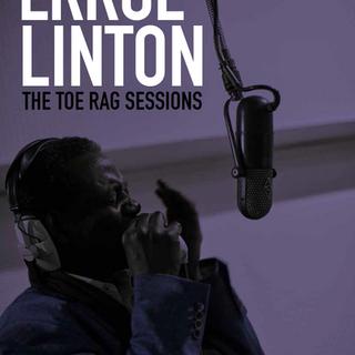 Errol Linton - The Toe Rag Sessions
