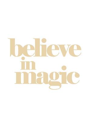 Believe in Magic - A5 Print