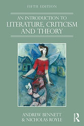 An Introduction to Literature, Criticism and Theory (5th edition)