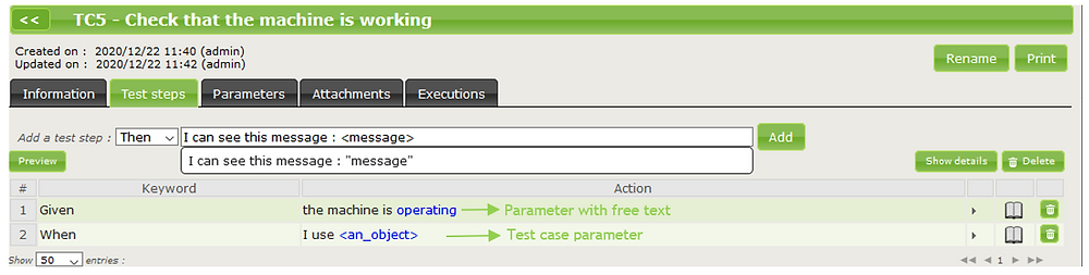 Variable parts can be contained within the test steps (free values or test case parameters)