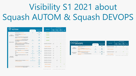 Visibility S1 2021 about Squash AUTOM and Squash DEVOPS