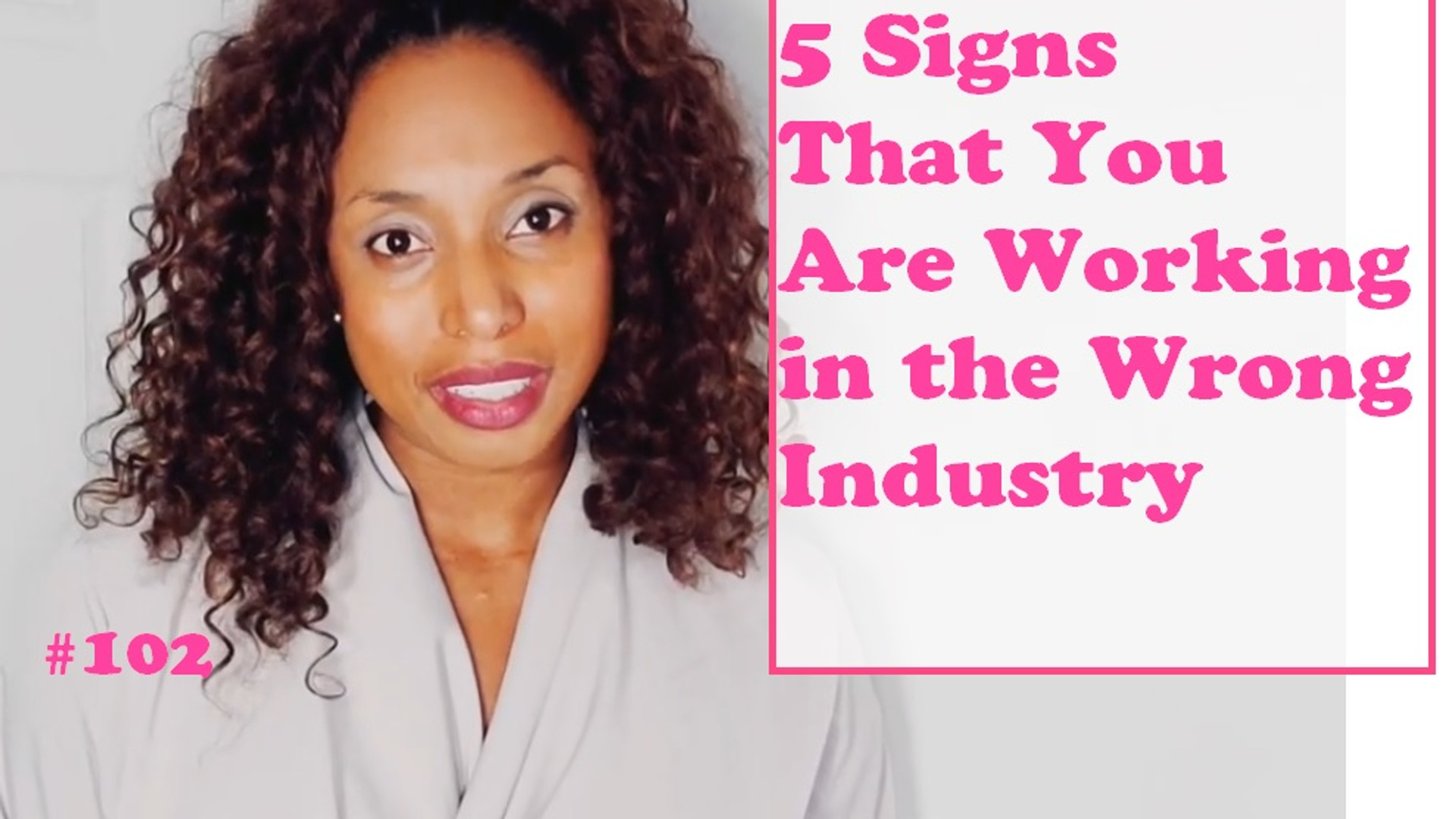 5 Signs that You Are Working in the Wrong Industry