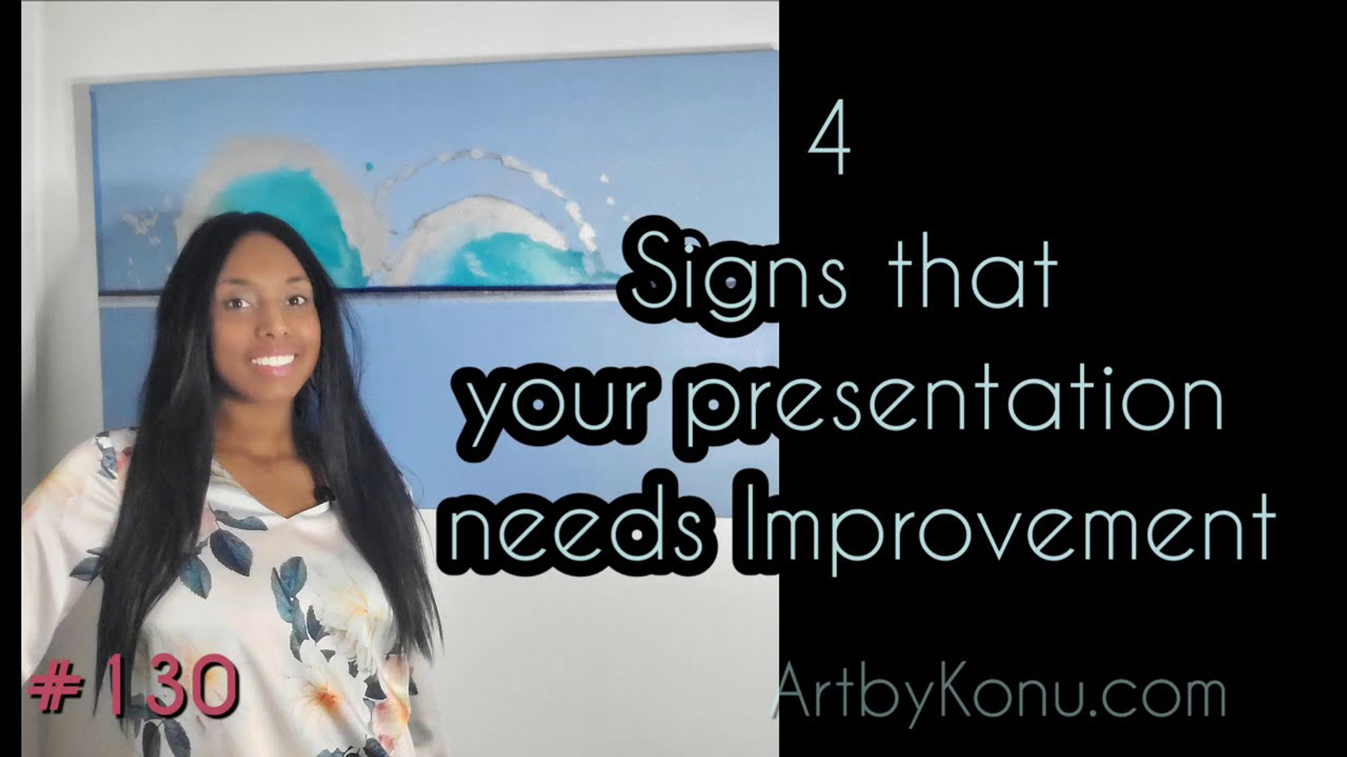 4 Signs that your presentation needs improvement
