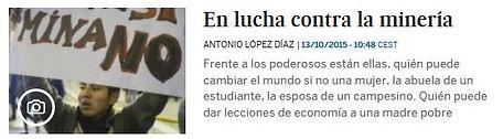 En lucha contra la mineria; mujeres contra la mineria; Planeta Futuro, El País; Mina de Cerro Negro; minas ilegales