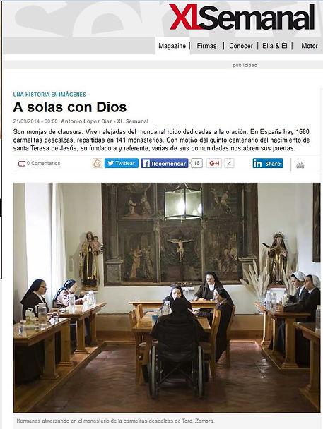 Monjas de clausura; A solas conDiós; las hijas de Santa Teresa; Santa teresa de Jesus; conventos carmelitas; Toro Convewnto e Sanjosé de Toledo; Loeches;