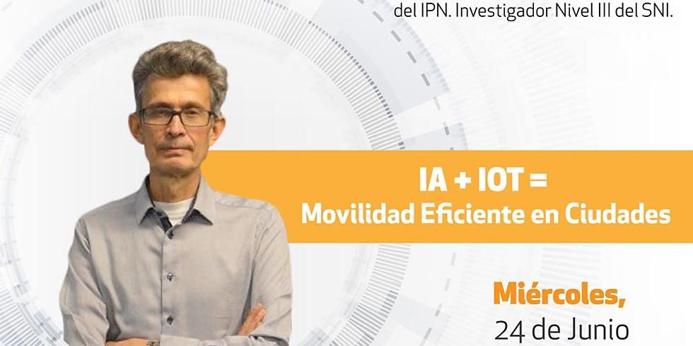 IA + IOT = Movilidad Eficiente en Ciudades