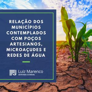 Relação dos municípios contemplados com poços artesianos, microaçudes e redes de água