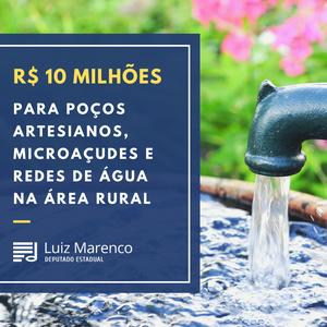 R$ 10 milhões para poços artesianos, microaçudes e redes de água na área rural