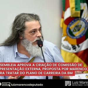 Marenco: Aprovada Comissão de Representação Externa para tratar da carreira da BM