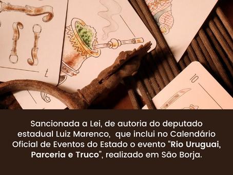 """""""Rio Uruguai, Parceria e Truco"""" agora integra o calendário oficial de eventos do Estado"""