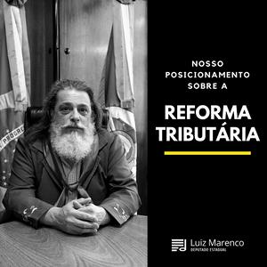 Marenco diz não à Reforma Tributária