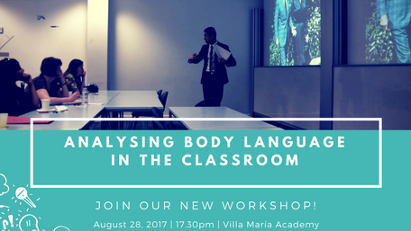 2017 Workshop: Analysing Body Language in the Classroom