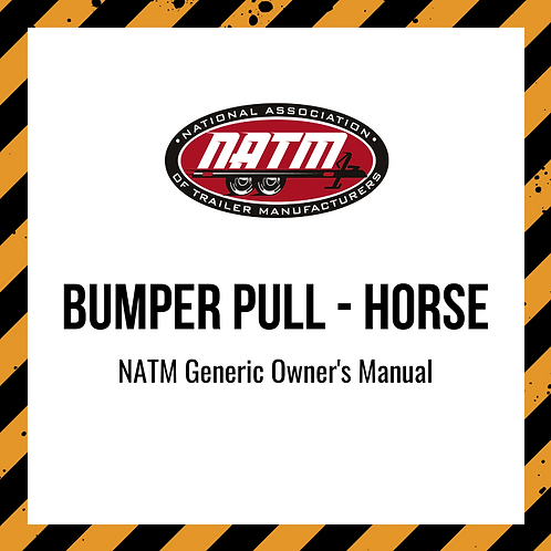 Generic Owner's Manual - Bumper Pull Horse