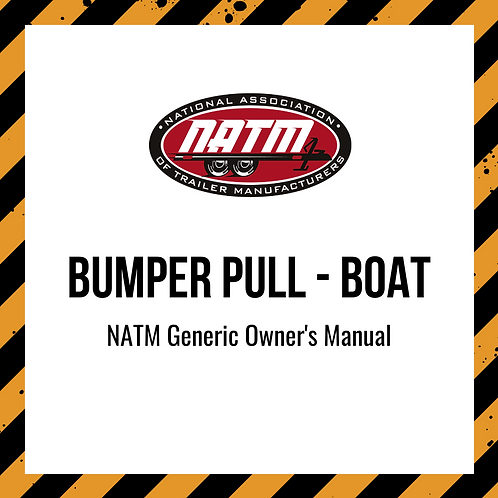 Generic Owner's Manual - Bumper Pull Boat