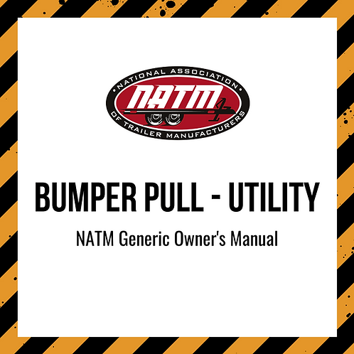 Generic Owner's Manual - Bumper Pull Utility
