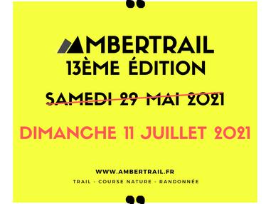 AMBERTRAIL 2021 - DATE DE REPORT