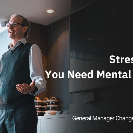 Stressful Job? You Need Mental Strength.