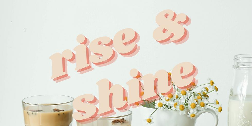 Rise & Shine Breakfast