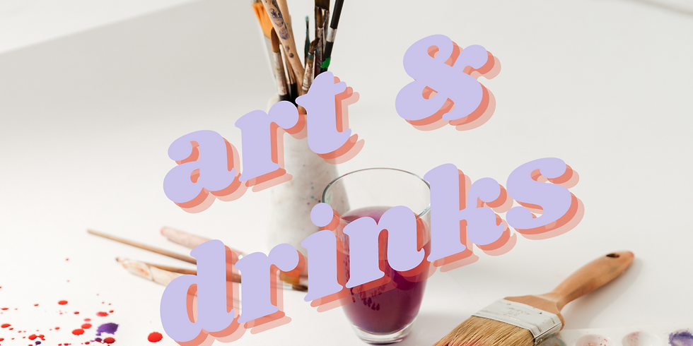 Art & Drinks