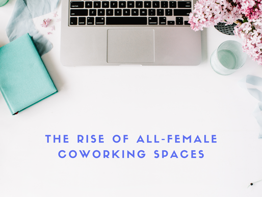 The Rise of All-Female Coworking Spaces