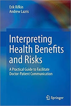 Interpreting Health Benefits and Risks (with Erik Rifkin)