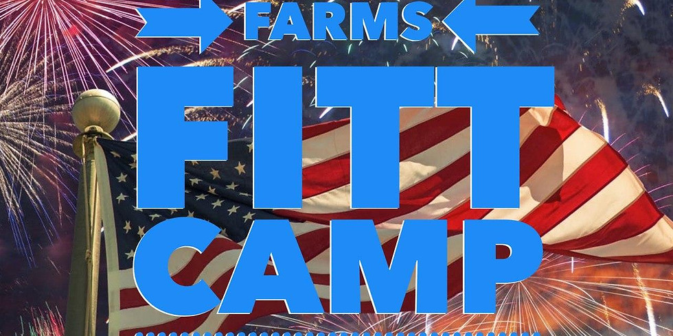Fourth of July Clayton Farm Fitt Camp and/or Shake