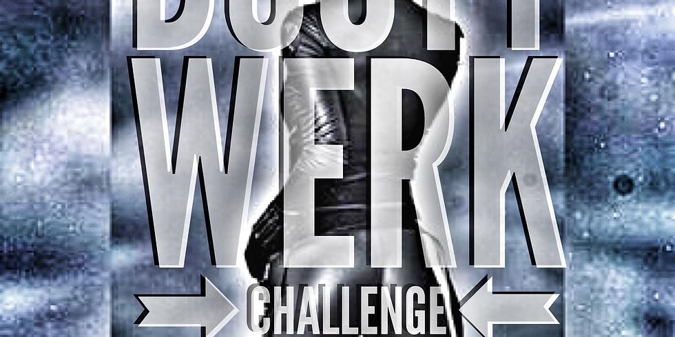 Booty Werk Challenge - #RightFittAss Round 3