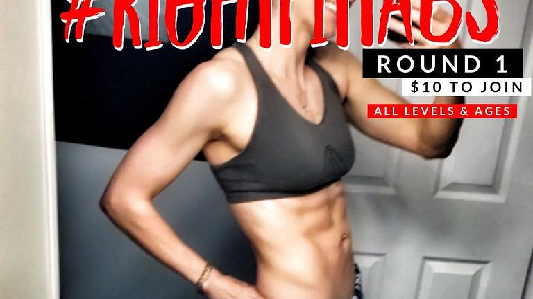 Round 1 #RightFittAbs Challenge - Consistency