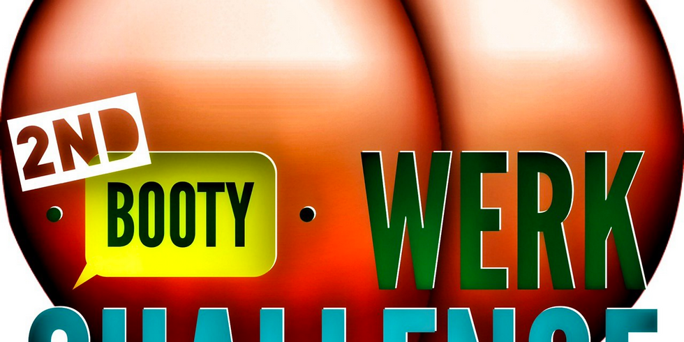 Booty Werk Challenge - #RightFittAss Round 2
