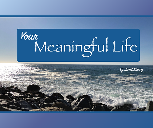 Your Meaningful Life