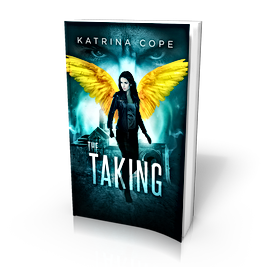 The Taking: (Book 2: Angels & Demons) (Afterlife)