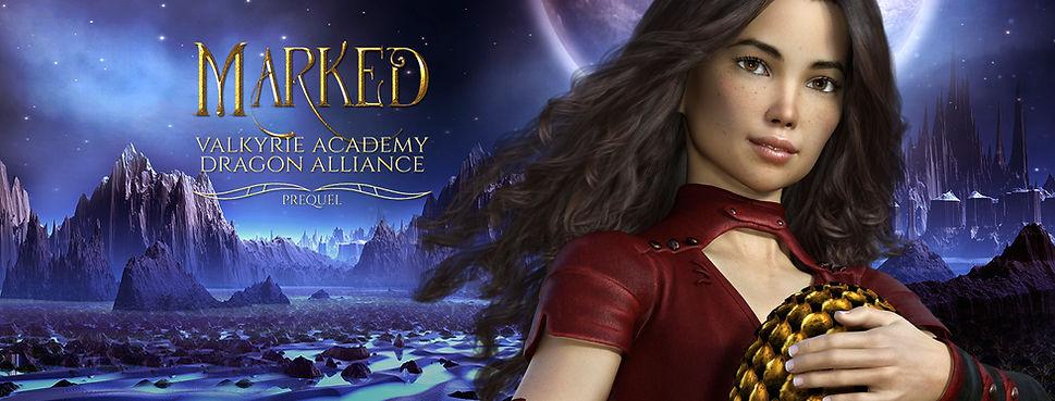 Marked: Book 0.5 Prequel (Valkyrie Academy Dragon Alliance)
