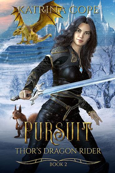 Pursuit: Book 2 (Thor's Dragon Rider)