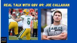 Real Talk with QBV #9 with Former DIII Turned NFL Quarterback Joe Callahan