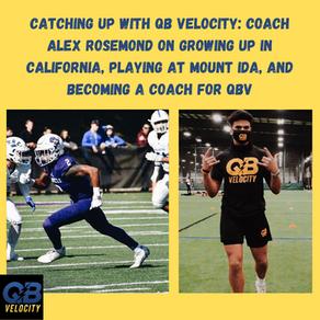 Catching up with QB Velocity Coach Alex Rosemond