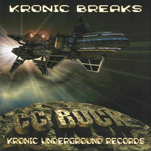 "CC Rock ""Kronic Breaks"" (Physical CD)"