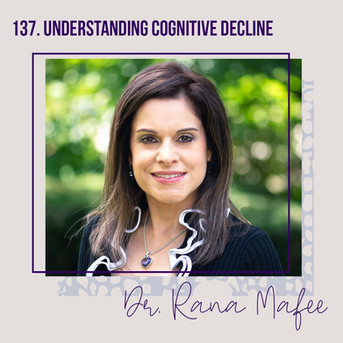 Understanding cognitive decline | Dr. Rana Mafee