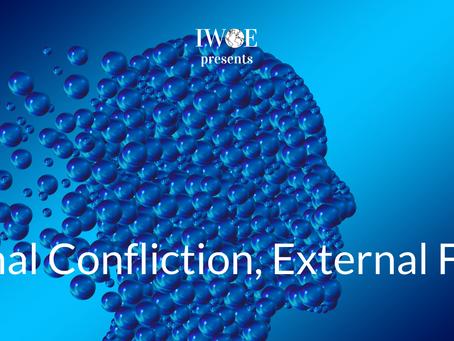 Internal Confliction, External Forces