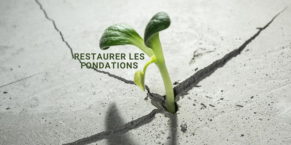 Restaurer Les Fondations
