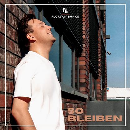 Florian Bunke - So Bleiben_Cover.png