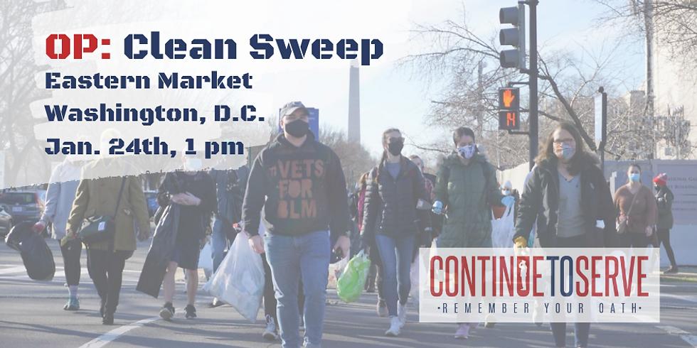 Op: Clean Sweep - Eastern Market