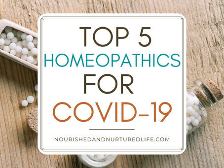 Top 5 Homeopathics for COVID-19