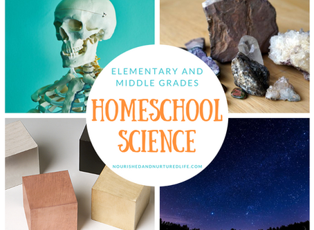 Homeschool Science for Elementary and Middle Grades