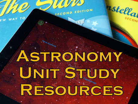 Astronomy Unit Study Resources (with 2 FREE Printables)
