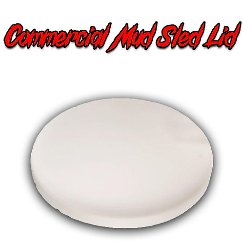 Commercial Mud Sled Lid