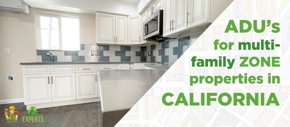 ADUs for Multi-Family Zone Properties in California