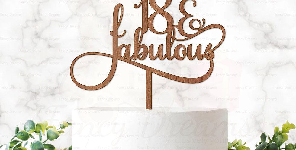 18, 25, 30, 35, 40 & Fabulous