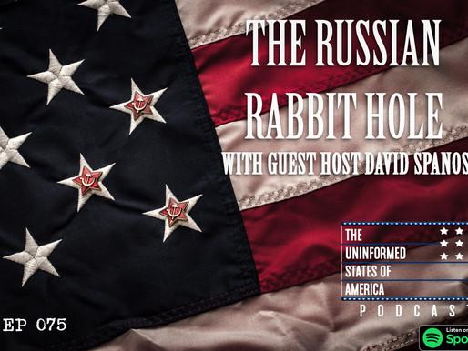 The Russian Rabbit Hole & Rubel Dollars w/ David Spanos