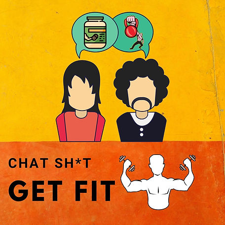 Chat Sh*t Get Fit Main logo